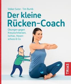 Der kleine Rücken-Coach von Bumb,  Tim, Sutor,  Volker