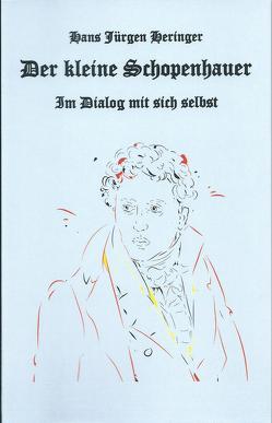 Der kleine Schopenhauer von Heringer,  Hans-Jürgen