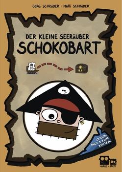 Der Kleine Seeräuber Schokobart von Schröder ,  Jörg