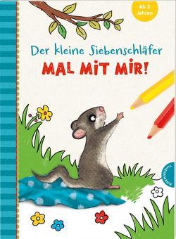 Der kleine Siebenschläfer: Mal mit mir! von Bohlmann,  Sabine, Schoene,  Kerstin