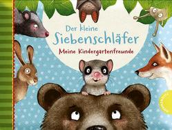 Der kleine Siebenschläfer – Meine Kindergartenfreunde von Bohlmann,  Sabine, Schoene,  Kerstin