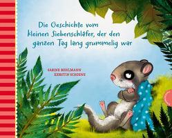 Der kleine Siebenschläfer von Bohlmann,  Sabine, Schoene,  Kerstin