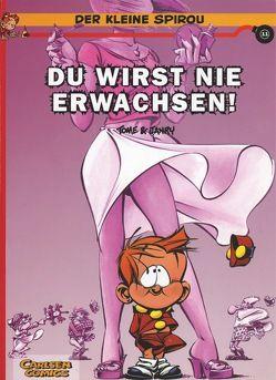Der kleine Spirou 11: Du wirst nie erwachsen! von Janry, Tome