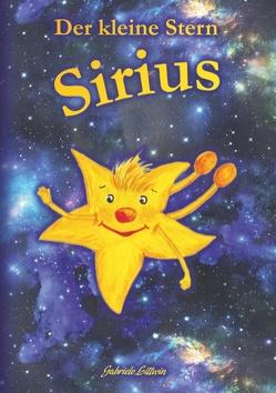 Der kleine Stern Sirius von Littwin,  Gabriele