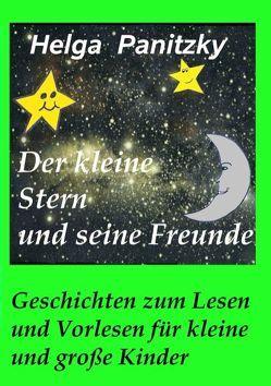 Der kleine Stern und seine Freunde von Panitzky,  Helga