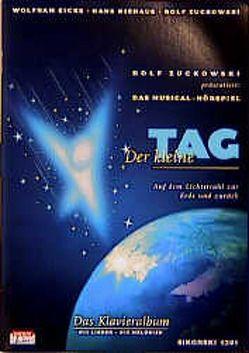 Der kleine Tag. Das Klavieralbum von Eicke,  Wolfram, Kula,  Richard, Niehaus,  Hans, Zuckowski,  Rolf