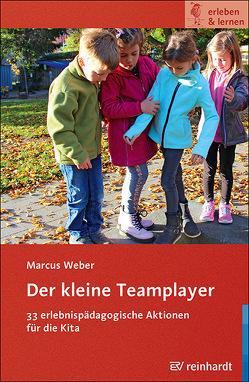 Der kleine Teamplayer von Weber,  Marcus