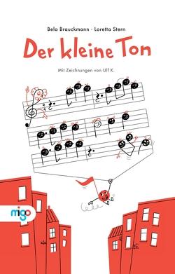 Der kleine Ton von Brauckmann,  Bela, Keyenburg,  Ulf, Stern,  Loretta