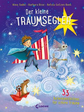 Der kleine Traumsegler (Band 3) von Gotzen-Beek,  Betina, Rose,  Barbara, Taube,  Anna