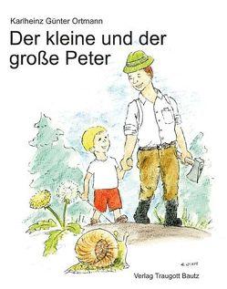 Der kleine und der große Peter von Husung,  Christian, Ortmann,  Karlheinz Günter
