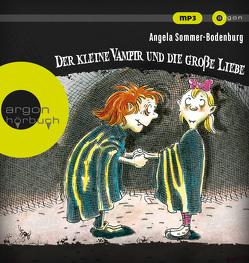 Der kleine Vampir und die große Liebe von Albrecht,  Henrik, Glienke,  Amelie, Sommer-Bodenburg,  Angela, Thalbach,  Katharina