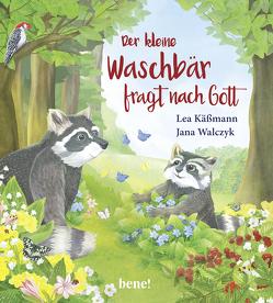 Der kleine Waschbär fragt nach Gott von Käßmann,  Lea, Walczyk,  Jana