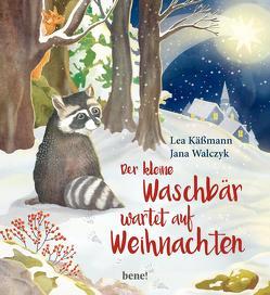 Der kleine Waschbär wartet auf Weihnachten von Käßmann,  Lea, Walczyk,  Jana