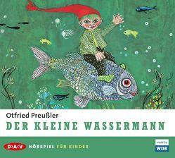 Der kleine Wassermann von Illerhaus,  Ulla, Kurth,  Annette, Maire,  Laura, Preussler,  Otfried