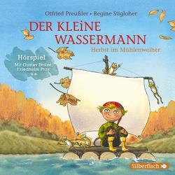 Der kleine Wassermann: Herbst im Mühlenweiher – Das Hörspiel von Diverse, Preussler,  Otfried, Ptok,  Friedhelm, Stigloher,  Regine