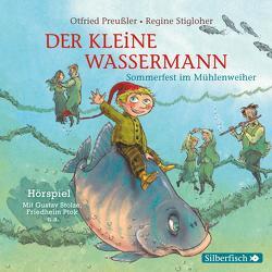 Der kleine Wassermann: Sommerfest im Mühlenweiher – Das Hörspiel von Diverse, Preussler,  Otfried, Ptok,  Friedhelm, Stigloher,  Regine