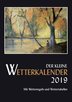 Der kleine Wetterkalender 2019 von Reichel,  Horst