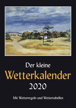 Der kleine Wetterkalender 2020 von Reichel,  Horst