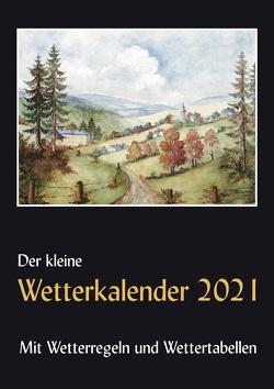 Der kleine Wetterkalender 2021 von Reichel,  Horst