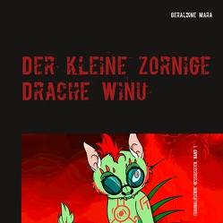 Der kleine zornige Drache Winu von Schmid,  Geraldine