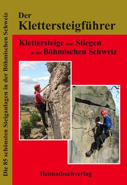 Der Klettersteigführer, Böhmische Schweiz von Bellmann,  Michael