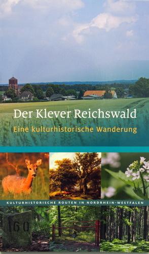 Der Klever Reichswald von Günther,  Ralf J, Rheinischer Verein f. Denkmalpflege u. Landschaftsschutz, Wiemer,  K Peter