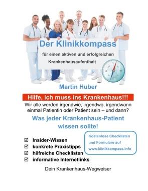 Der Klinikkompass von Huber,  Martin