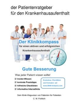 Der Klinikkompass von Fröhlich,  Carlo M.