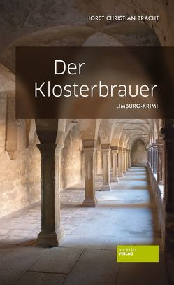 Der Klosterbrauer von Bracht,  Hans Chr.