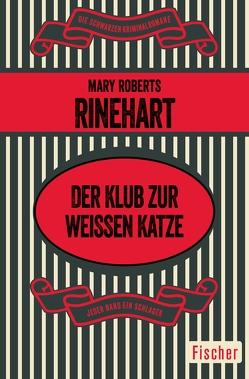 Der Klub zur weißen Katze von Helwig,  Karl, Rinehart,  Mary Roberts