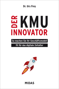 Der KMU-Innovator von Frey,  Urs