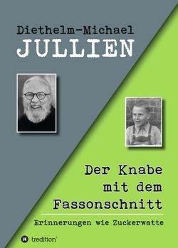 Der Knabe mit dem Fassonschnitt von Jullien,  Diethelm-Michael