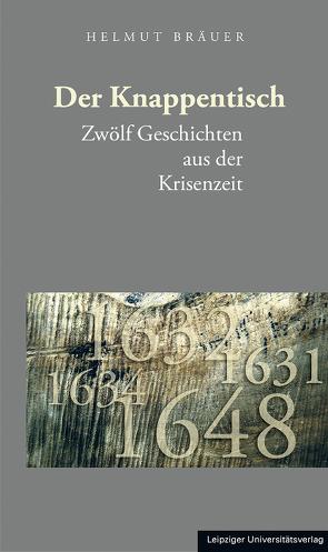 Der Knappentisch von Bräuer,  Helmut