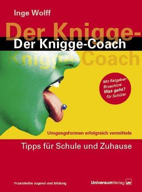 Der Knigge-Coach von Wolff,  Inge