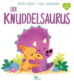 Der Knuddelsaurus von Bright,  Rachel, Chatterton,  Chris, Jüngert,  Pia
