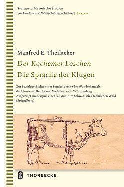 Der Kochemer Loschen – Die Sprache der Klugen von Theilacker,  Manfred E.