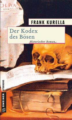 Der Kodex des Bösen von Kurella,  Frank