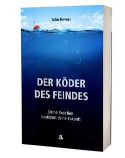 Der Köder des Feindes von Bevere,  John, Germann,  Jutta