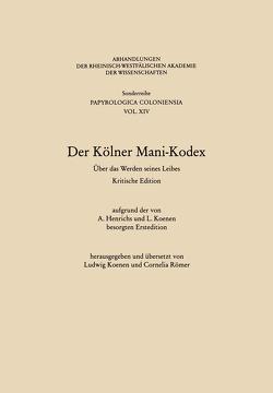 Der Kölner Mani-Kodex von Koenen,  Ludwig (Hrsg.)