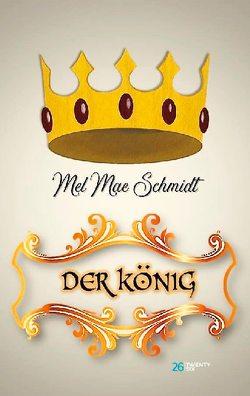 Der König von Schmidt,  Mel Mae