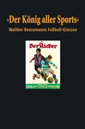 """""""Der König aller Sports"""" von Beyer,  Bernd-M., Heimann,  Karl H."""