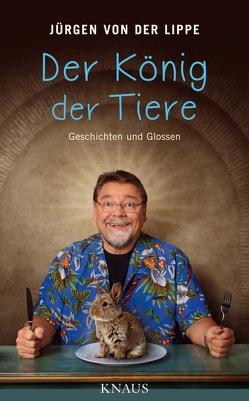 Der König der Tiere von Lippe,  Jürgen von der
