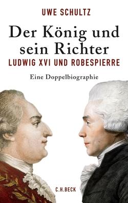 Der König und sein Richter von Schultz,  Uwe