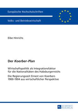 Der «Koerber-Plan» von Hinrichs,  Eibe