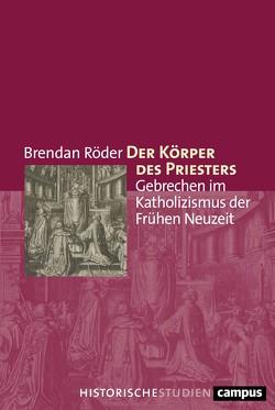 Der Körper des Priesters von Röder,  Brendan