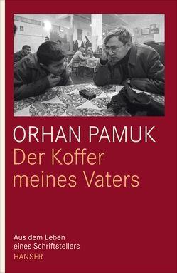 Der Koffer meines Vaters von Iren,  Ingrid, Meier,  Gerhard, Pamuk,  Orhan