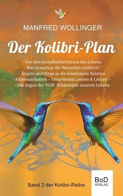 Der Kolibri-Plan 2 von Wollinger,  Manfred