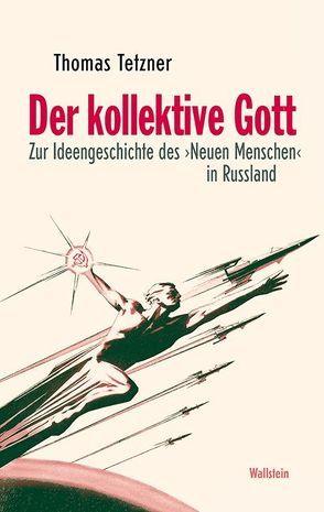 Der kollektive Gott von Tetzner,  Thomas
