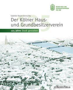 Der Kölner Haus- und Grundbesitzerverein von Oepen-Domschky,  Gabriele