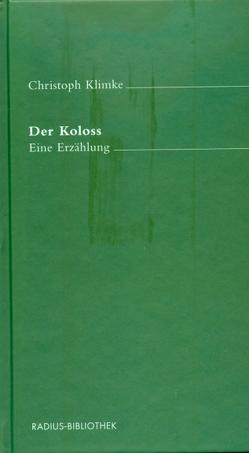 Der Koloss von Klimke,  Christoph